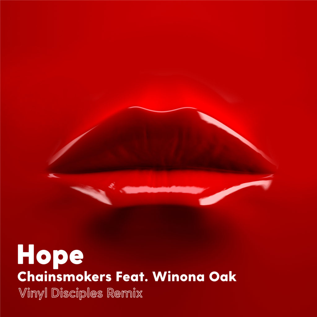 Get Em High » The Chainsmokers – Hope feat  Winona Oak (Vinyl