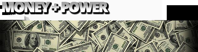 money + power