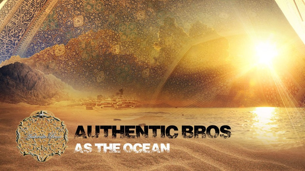Authentic_Bros__As_The_Ocean (1)