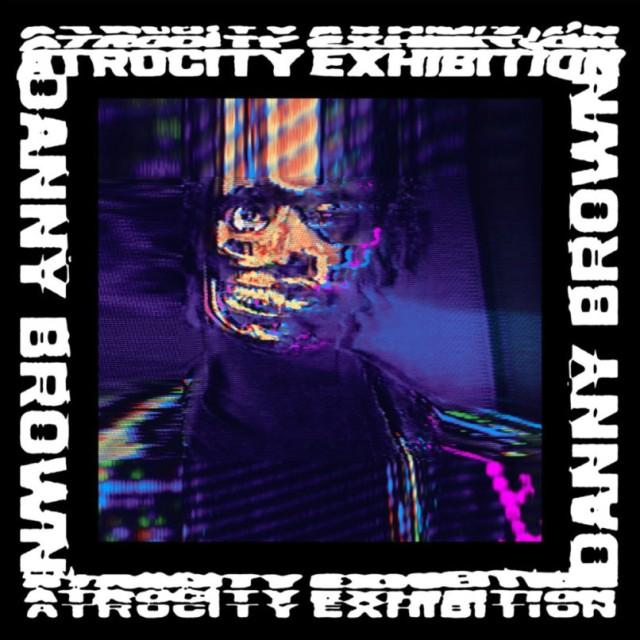 danny-brown-atrocity-exhibition-stream-album-mp3